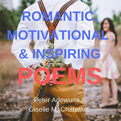 Romantic, Motivational, & Inspiring Poems audiobook cover art