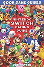 Nintendo Switch Gaming Guide (Black & White): Overview of the best Nintendo video games, cheats and accessories (Good Game...