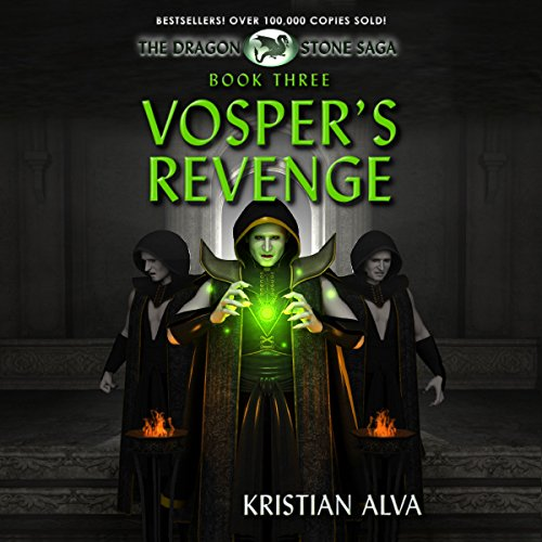 Vosper's Revenge     The Dragon Stone Saga, Book 3              By:                                                                                                                                 Kristian Alva                               Narrated by:                                                                                                                                 Adam Chase                      Length: 8 hrs and 6 mins     10 ratings     Overall 4.4