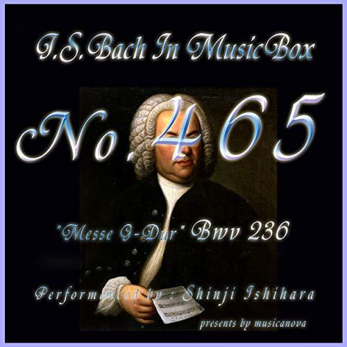 J.S.Bach:Messe G-Dur, BWV 236: 6. Cum Sancto Spiritu (Musical Box)