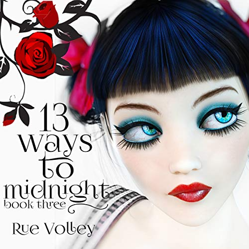 13 Ways to Midnight Book Three (A Reverse Harem Young Adult Paranormal Romance) (The Midnight Saga) cover art