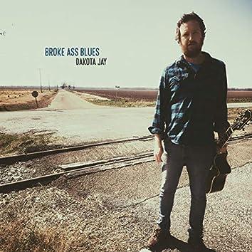 Broke Ass Blues