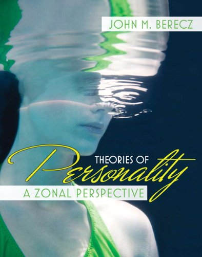 Theories of Personality: A Zonal Perspective