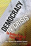 Democracy in Crisis: The Neoliberal Roots of Popular Unrest