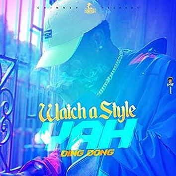 Watch a Style Yah