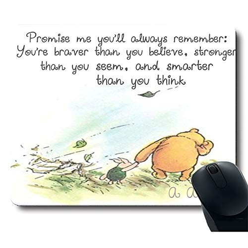 Cute Bear Walk with a Piglet Hand in Hand Always Remember You are Braver Than You Believe Inspirational Phrases Unique Design Gaming Mouse Pad