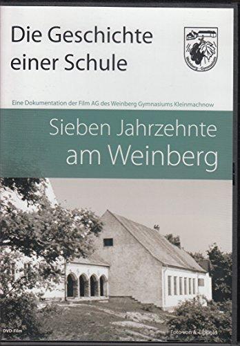 Sieben Jahrzehnte am Weinberg - Die Geschichte einer Schule - Weinberg-Gymnasium Kleinmachnow - DVD