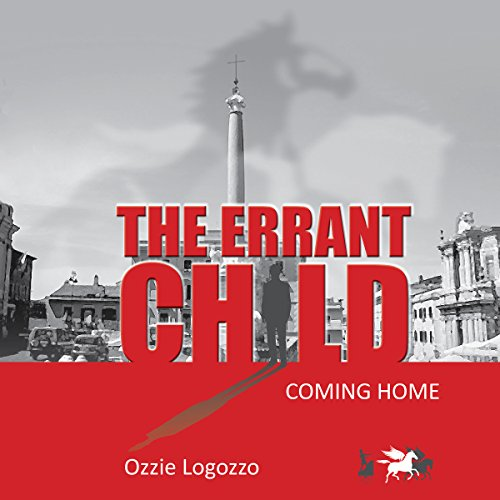 The Errant Child                   By:                                                                                                                                 Ozzie Logozzo                               Narrated by:                                                                                                                                 Edoardo Camponeschi                      Length: 5 hrs and 46 mins     Not rated yet     Overall 0.0