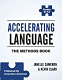 Accelerating Language: The Methods Book