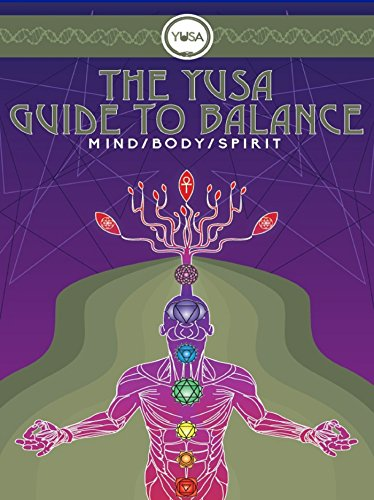 The YUSA Guide To Balance: Mind Body Spirit