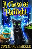 A Chase of Twilight (The Haunted Bakery Witch Mystery Series Book 2) (Kindle Edition)