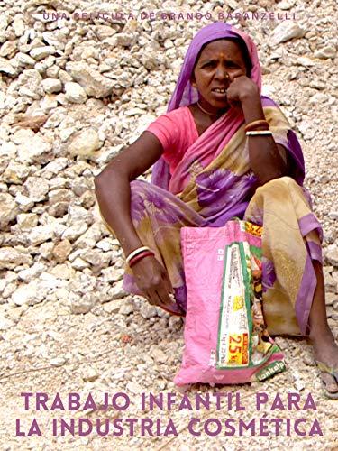 Glamour a cualquier precio: Trabajo infantil para la industria cosmética