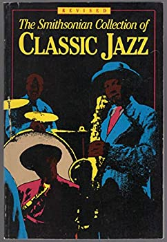 Paperback The Smithsonian Collection of Classic JAzz Book