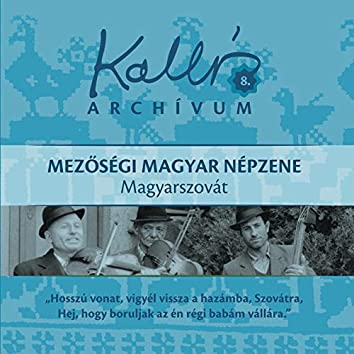 Kallós archívum, Vol. 8 (Mezőségi magyar népzene - Magyarszovát)
