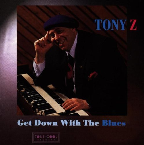 Get Down With the Blues by Tony Zamagni