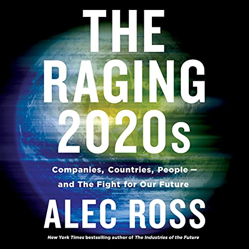 The Raging 2020s Audiobook By Alec Ross cover art