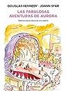 Las fabulosas aventuras de Aurora par Kennedy