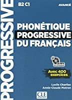 Phonetique progressive 2e edition: Livre avance + CD MP3 (B2/C1)