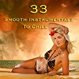 33 Smooth Instrumentals to Chill