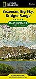 Bozeman, Big Sky, Bridger Range (National Geographic Trails Illustrated Map (723))