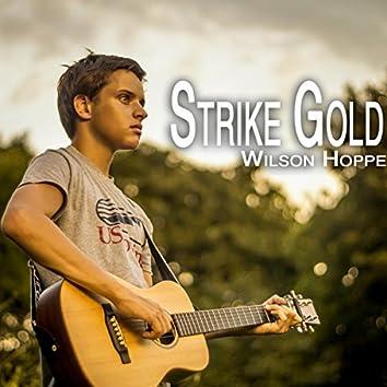 Strike Gold - Single