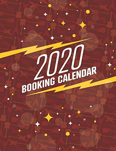 2020 Booking Calendar: A gig planner appointment book for musicians with cool red guitar-themed cover