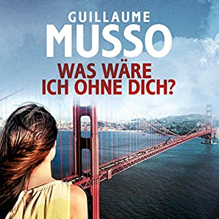 Was wäre ich ohne dich?                   By:                                                                                                                                 Guillaume Musso                               Narrated by:                                                                                                                                 Richard Barenberg                      Length: 8 hrs and 7 mins     Not rated yet     Overall 0.0