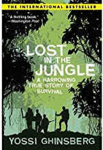 Lost in the Jungle by Yossi Ghinsberg (2009-03-02)
