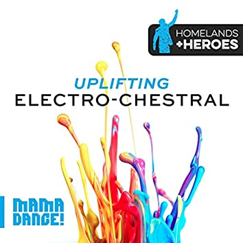 Uplifting Electro-Chestral