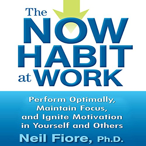 The Now Habit at Work audiobook cover art