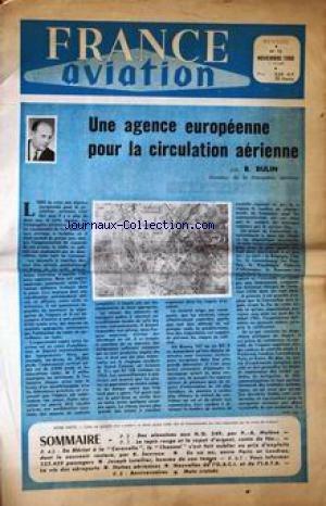 FRANCE AVIATION [No 72] du 01/11/1960 - UNE AGENCE EUROPEENNE POUR LA CIRCULATOIN AERIENNE PAR R. BULIN - DES ALONSINES AUX H.O. 249 PAR P.A. MOLENE - LE TAPIS ROUGE ET LE CAPOT D