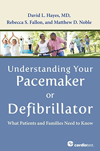 51aTxd0gxjL - Understanding Your Pacemaker or Defibrillator : What Patients and Families Need to Know