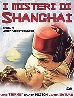 I Misteri Di Shangai [Italian Edition]