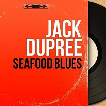 Seafood Blues (Mono Version)