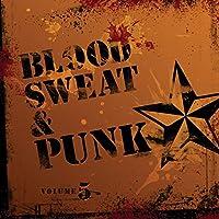 Blood, Sweat & Punk Vol 5