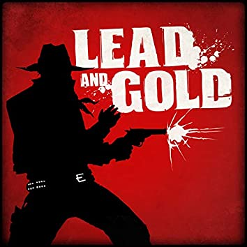 Lead and Gold: Gangs of the Wild West Soundtrack
