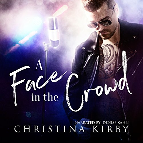 A Face in the Crowd                   By:                                                                                                                                 Christina Kirby                               Narrated by:                                                                                                                                 Denise Kahn                      Length: 8 hrs     15 ratings     Overall 3.4