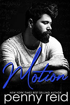 MOTION: Identity Switch New Adult Romance (Hypothesis Series Book 4) by [Penny Reid]