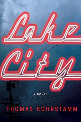 Lake City: A Novel