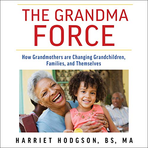 The Grandma Force audiobook cover art
