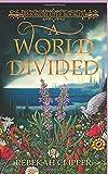 A World Divided: Monoflufee Book One