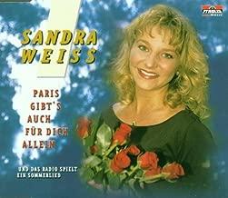 Weiss Sandra - Paris gibt es auch für Dich / Und das Radio spielt ein Sommerlied