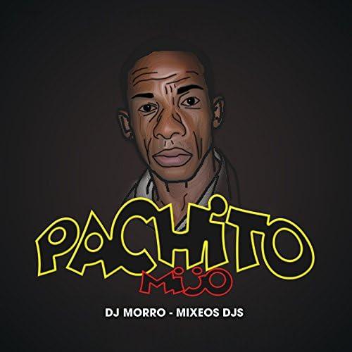 Dj Morro & Mixeos Djs