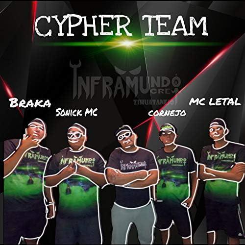 Inframundo Crew, Mc Letal, Braka, Cornejo & Sonick Mc