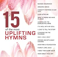 15 of the Most Uplifting Hymns