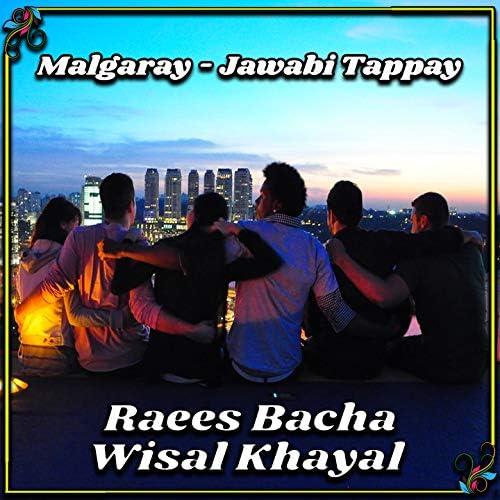 Wisal Khayal & Raees Bacha