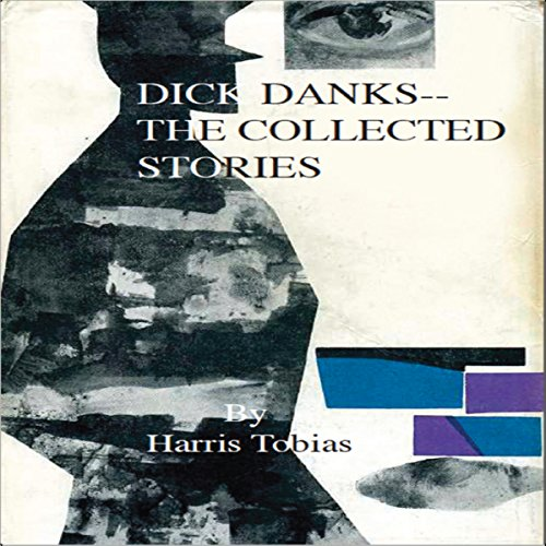 Dick Danks - Collected Stories audiobook cover art