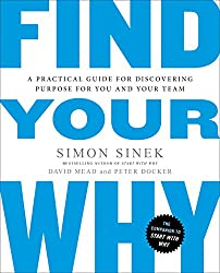the Ripening, notes, quotes, Find Your Why, Simon Sinek, David Mead, Peter Docker