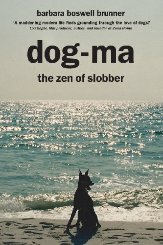 Book: Dog-Ma - the Zen of Slobber by Barbara Boswell Brunner