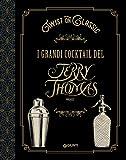 Twist on classic. I grandi cocktail del Jerry Thomas Project...